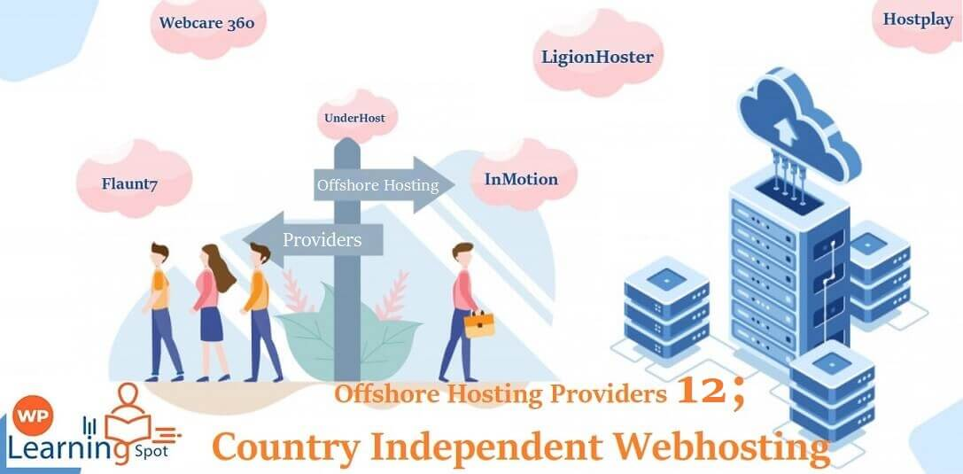 Offshore Hosting Providers 12; Country Independent Webhosting