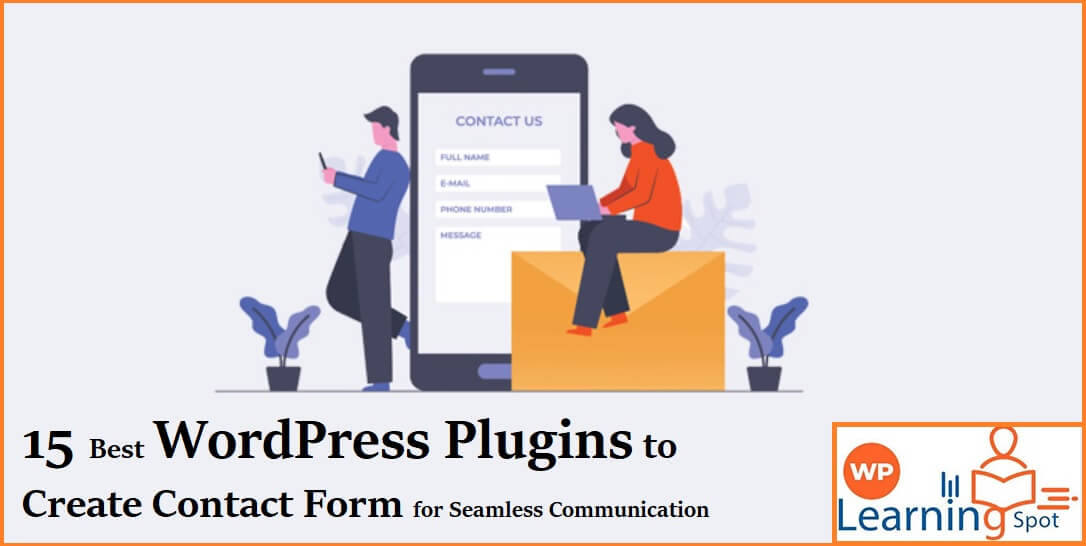 15 Best WordPress Plugins to Create Contact Form for Seamless Communication